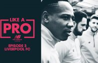 New Balance Football – NB Like A Pro – Training Insights with Liverpool FC