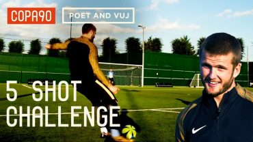 COPA 90 | 5 Shot Challenge With Eric Dier! ft. Poet and Vuj