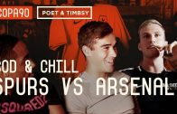 COPA 90 | Tottenham Hotspur vs Arsenal | COD and Chill North London Derby Special