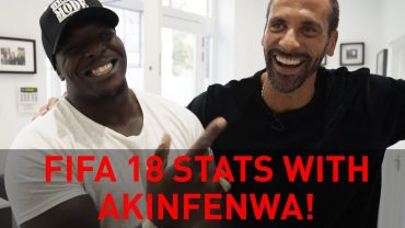 FIVE | STILL THE BEAST OF FIFA? RIO TELLS AKINFENWA HIS FIFA 18 RATINGS!