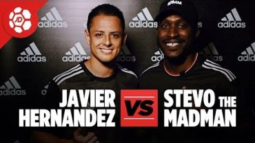 Javier Hernandez Vs Stevo The Madman – Interview with West Ham and Mexico's Chicharito